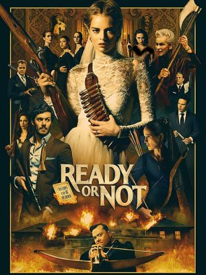 Ready Or Not - 2019